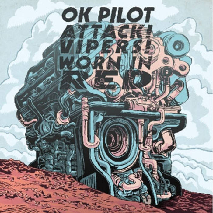 ATTACK! VIPERS! - OK Pilot / Attack! Vipers! / Worn In Red cover