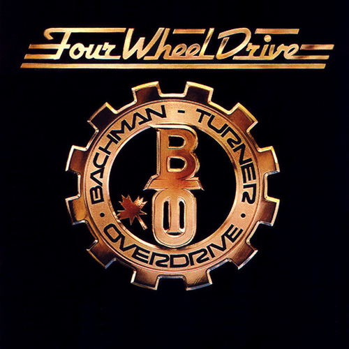 BACHMAN-TURNER OVERDRIVE - Four Wheel Drive cover