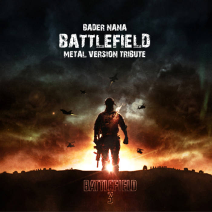 BADER NANA - Battlefield Metal Version Tribute cover