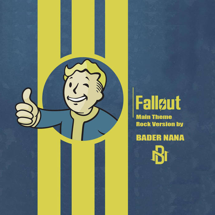 BADER NANA - Fallout Main Theme Rock Version cover