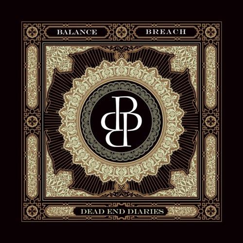 BALANCE BREACH - Dead End Diaries cover