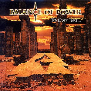 BALANCE OF POWER - Ten More Tales Of Grand Illusion cover