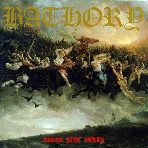 BATHORY - Blood Fire Death cover