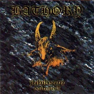 BATHORY - Jubileum, Volume III cover