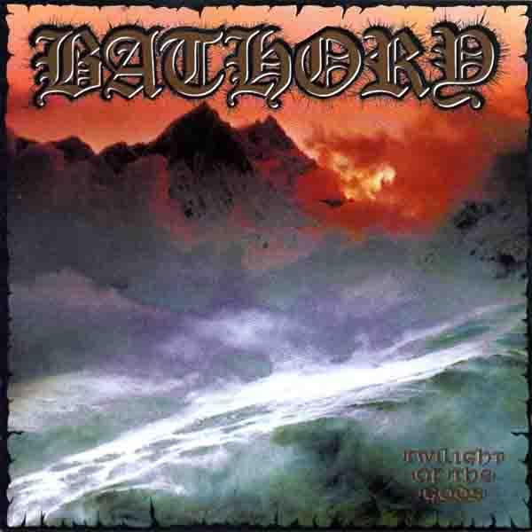 BATHORY - Twilight of the Gods cover