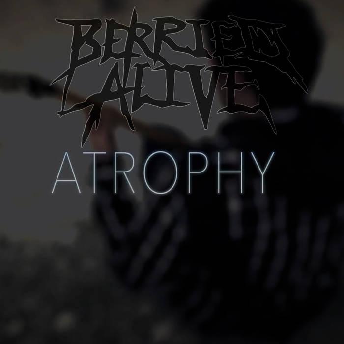 BERRIED ALIVE - Atrophy (Instrumental) cover