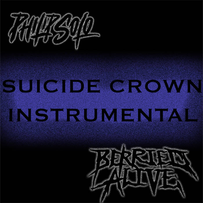 BERRIED ALIVE - Suicide Crown (Instrumental) (with Philip Solo) cover