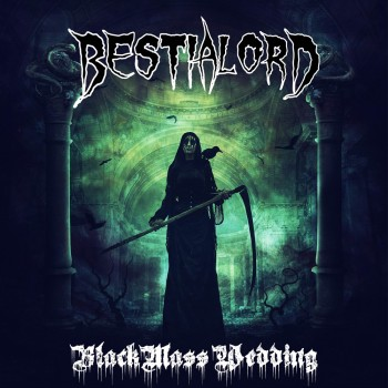 BESTIALORD - Black Mass Wedding cover