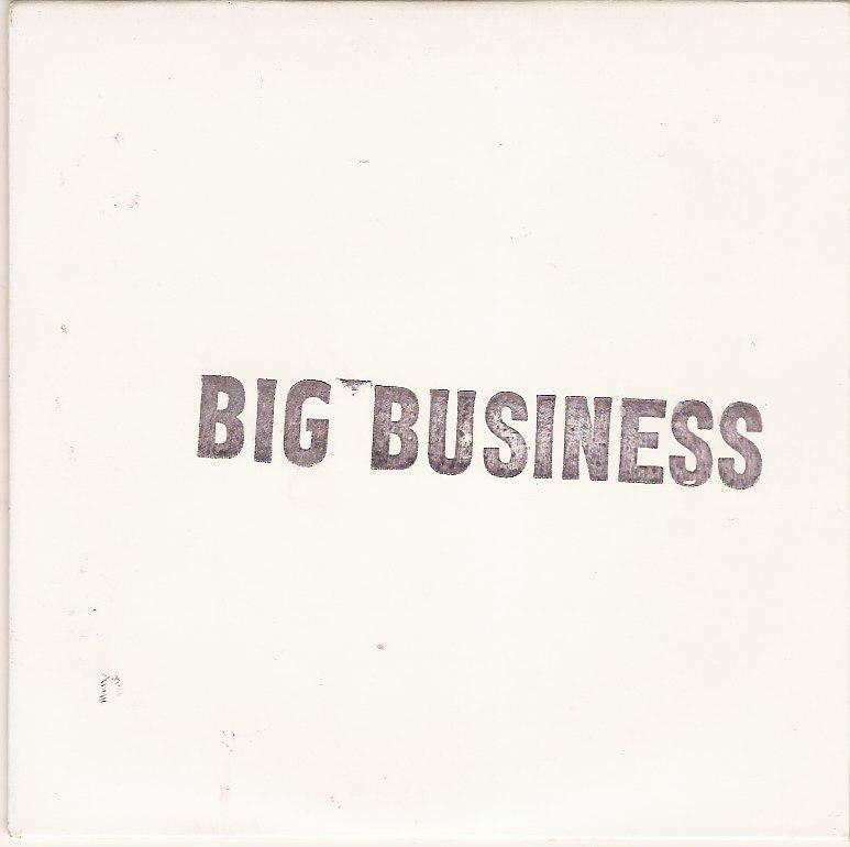BIG BUSINESS - Tour E.P. II cover