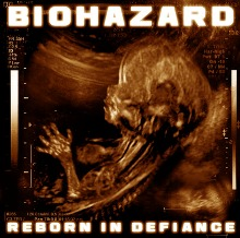 BIOHAZARD - Reborn In Defiance cover