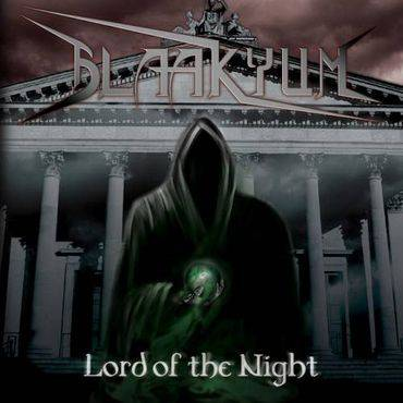 BLAAKYUM - Lord of the Night cover