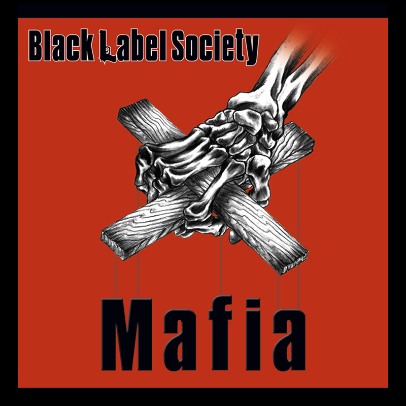 BLACK LABEL SOCIETY - Mafia cover