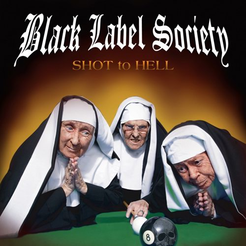 BLACK LABEL SOCIETY - Shot to Hell cover