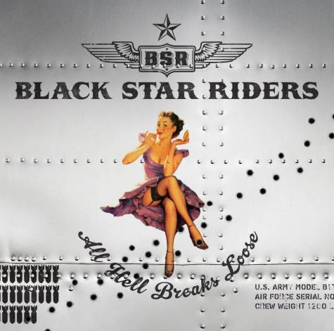 BLACK STAR RIDERS - All Hell Breaks Loose cover