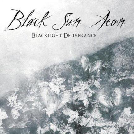 BLACK SUN AEON - Blacklight Deliverance cover