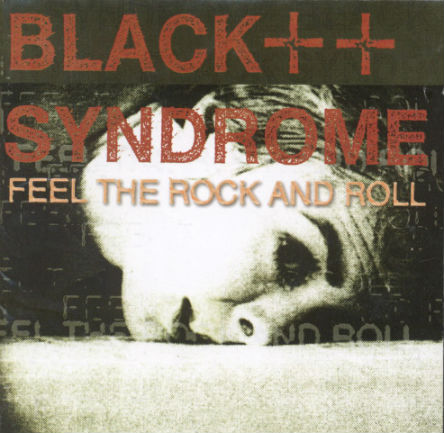 BLACK SYNDROME - Feel The Rock'N'Roll cover