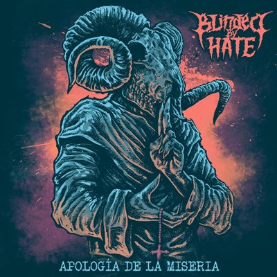 BLINDED BY HATE - Apología De La Miseria cover