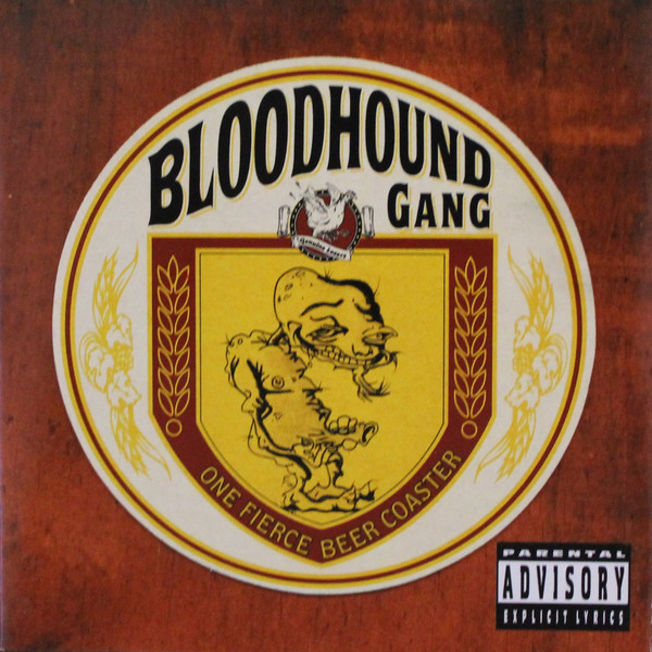 BLOODHOUND GANG - One Fierce Beercoaster cover