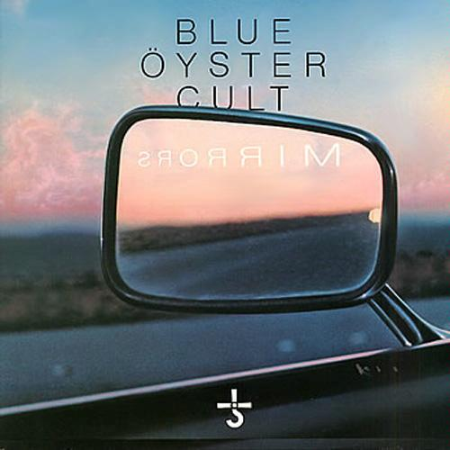 BLUE ÖYSTER CULT - Mirrors cover