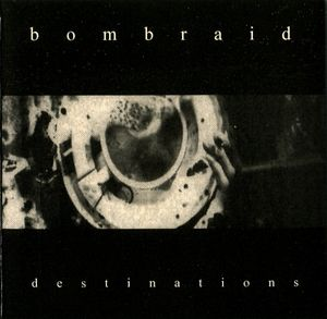 BOMBRAID - Destinations cover