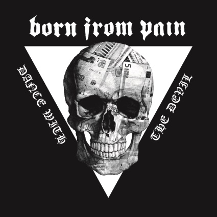 BORN FROM PAIN - Dance with the Devil cover