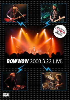 BOW WOW - 2003.3.22 LIVE cover