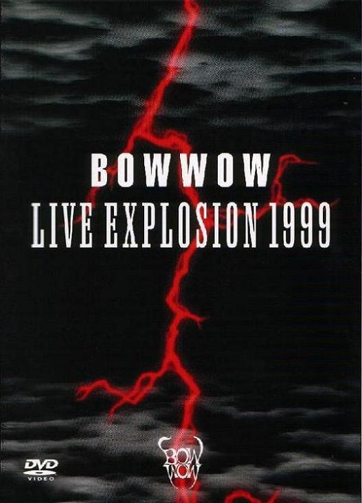 BOW WOW - Live Explosion 1999 cover