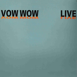 BOW WOW - Live: Vow Wow cover