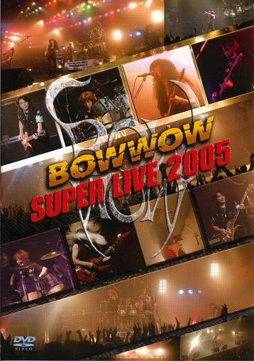 BOW WOW - Super Live 2005 cover