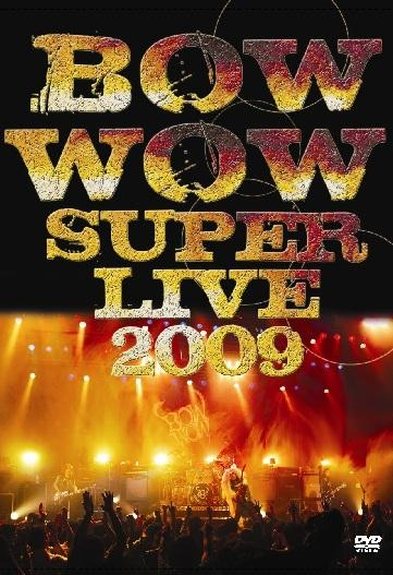 BOW WOW - Super Live 2009 cover