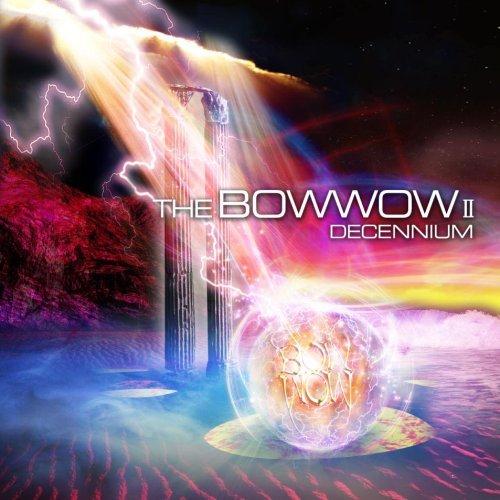 BOW WOW - The Bow Wow II Decennium cover