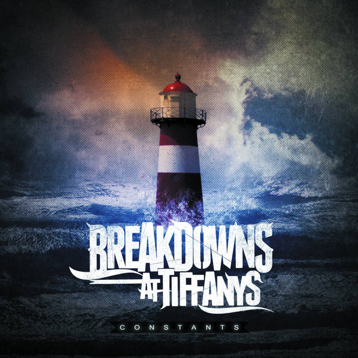 BREAKDOWNS AT TIFFANY'S - Constants cover