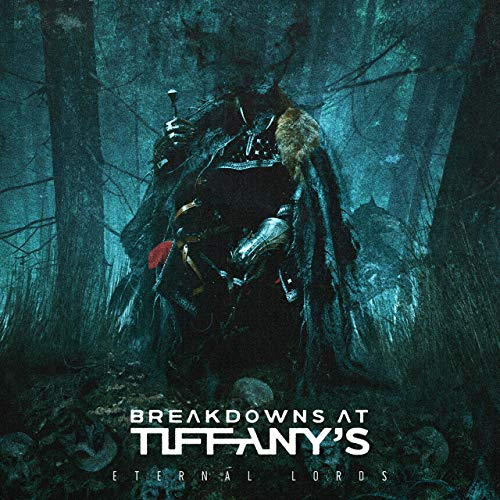 BREAKDOWNS AT TIFFANY'S - Eternal Lords cover