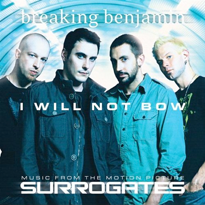 BREAKING BENJAMIN - I Will Not Bow cover
