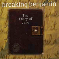 BREAKING BENJAMIN - The Diary of Jane cover