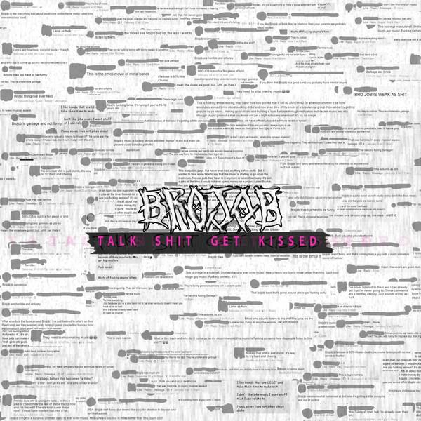 BROJOB - Talk Shit Get Kissed cover