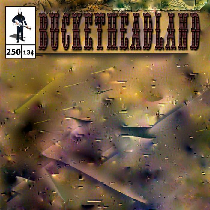 BUCKETHEAD - Pike 250 - 250 cover