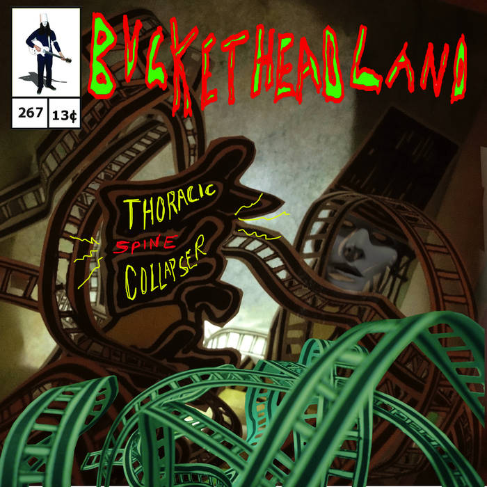 BUCKETHEAD - Pike 267 - Thoracic Spine Collapser cover