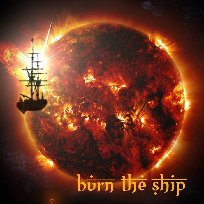 BURN THE SHIP - Burn The Ship cover