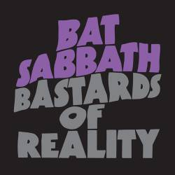 CANCER BATS - Bat Sabbath - Bastards of Reality cover