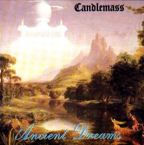 CANDLEMASS - Ancient Dreams cover