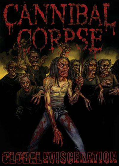 CANNIBAL CORPSE - Global Evisceration cover