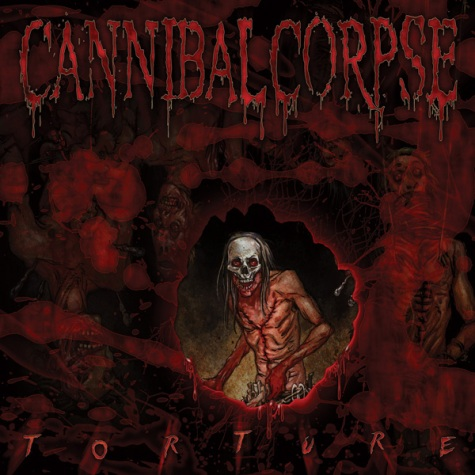 CANNIBAL CORPSE - Torture cover 