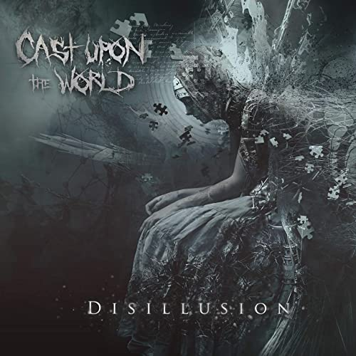 CAST UPON THE WORLD - Disillusion cover