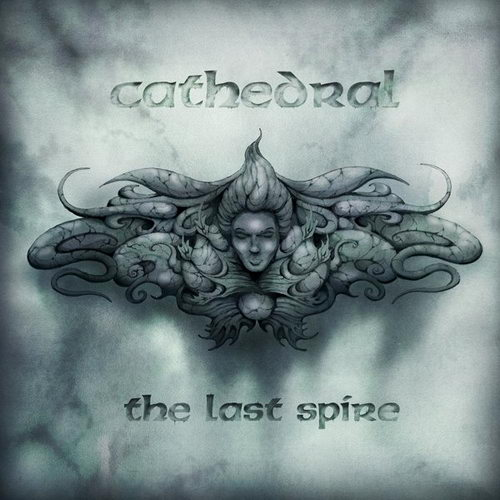 CATHEDRAL - The Last Spire cover