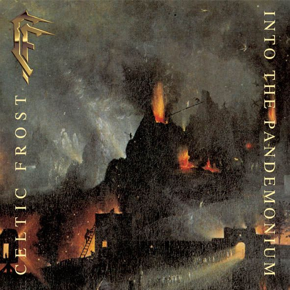 CELTIC FROST - Into the Pandemonium cover