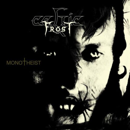 CELTIC FROST - Monotheist cover