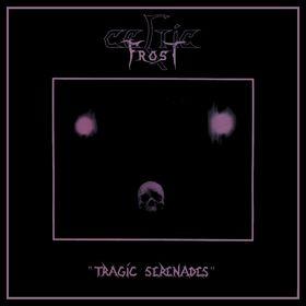 CELTIC FROST - Tragic Serenades cover