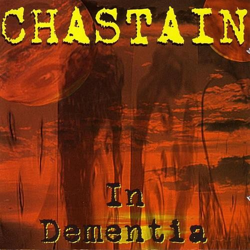 CHASTAIN - In Dementia cover