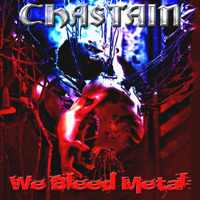 CHASTAIN - We Bleed Metal cover